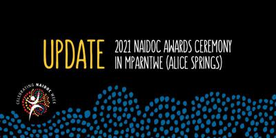 Update 2021 NAIDOC Awards ceremony in Mparntwe (Alice Springs