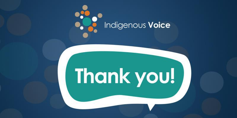 Indigenous voice thank you