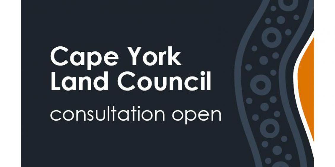 Cape York Land Council consultation open