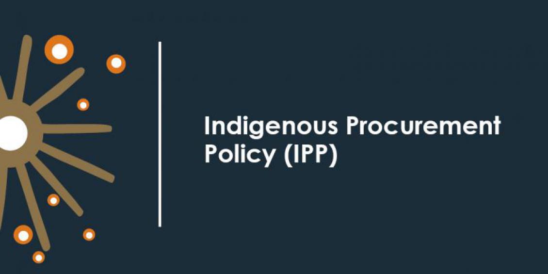 Indigenous Procurement Policy (IPP)